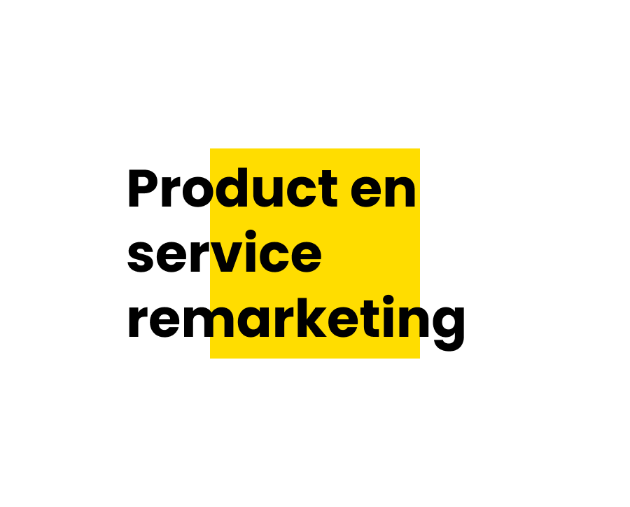 Product en service remarketing